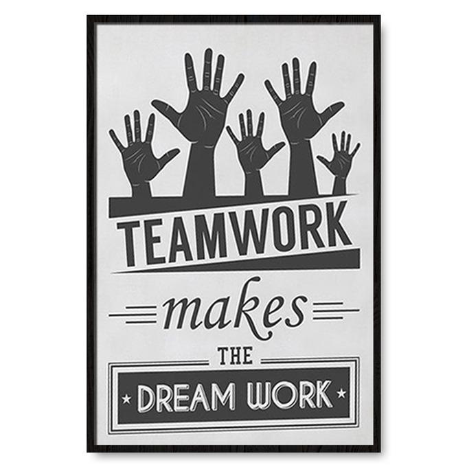 TRANH TREO TƯỜNG TEAMWORK MAKES THE DREAM WORK